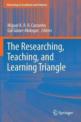 The Researching, Teaching and Learning Triangle