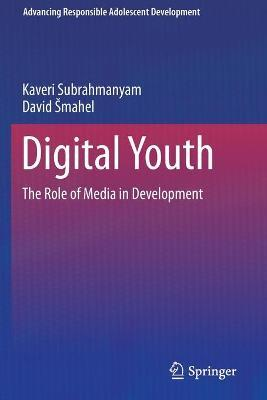 Digital Youth: The Role of Media in Development