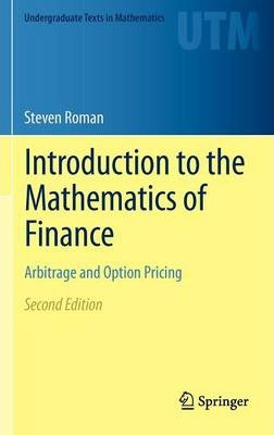 Introduction to the Mathematics of Finance : Steven Roman