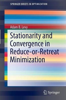 Stationarity and Convergence in Reduce-or-Retreat Minimization
