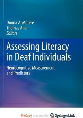 Assessing Literacy in Deaf Individuals