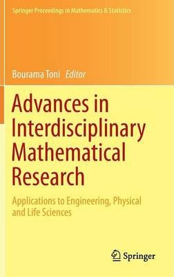 Advances in Interdisciplinary Mathematical Research