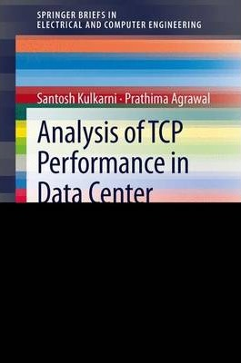 Analysis of TCP Performance Analysis in Data Center Networks