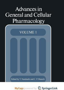 Advances in General and Cellular Pharmacology