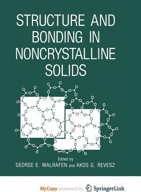 Structure and Bonding in Noncrystalline Solids