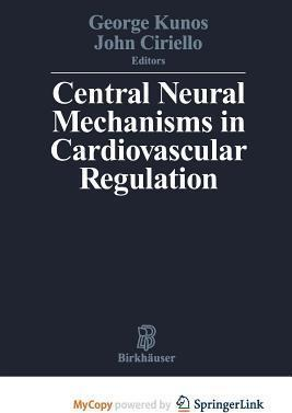 Central Neural Mechanisms of Cardiovascular Regulation