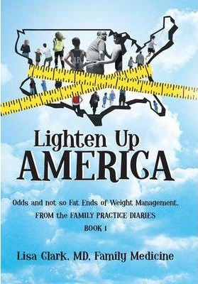 Lighten Up, America : Odds and Not-So-Fat Ends of Weight Management