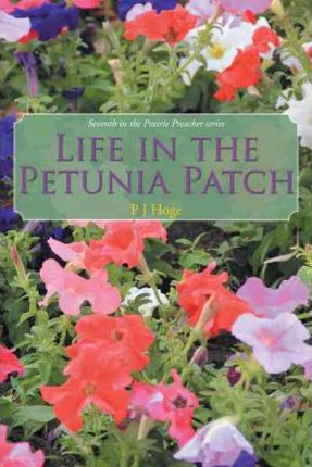 Life in the Petunia Patch Cover Image