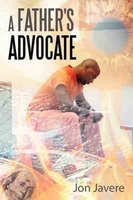 A Father's Advocate Cover Image