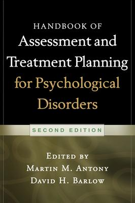 Handbook of Assessment and Treatment Planning for Psychological Disorders, 2/e