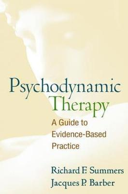 Psychodynamic Therapy : A Guide to Evidence-Based Practice