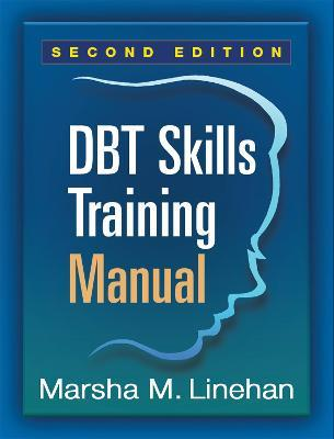 DBT (R) Skills Training Manual, Second Edition