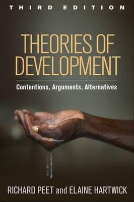 Theories of Development, Third Edition : Contentions, Arguments, Alternatives