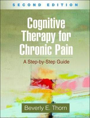 Cognitive Therapy for Chronic Pain, Second Edition : A Step-by-Step Guide