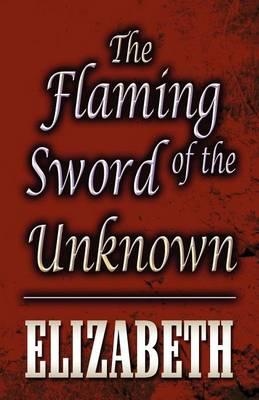The Flaming Sword of the Unknown Cover Image
