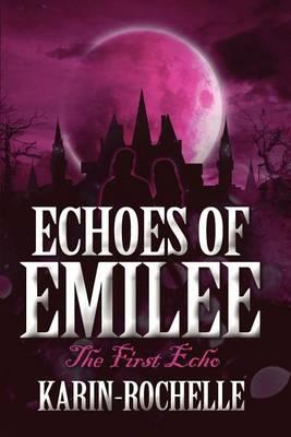Echoes of Emilee Cover Image