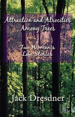Attraction and Atrocities Among Trees Cover Image