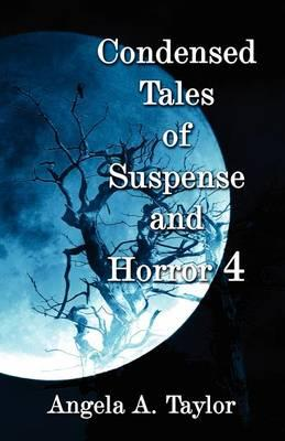 Condensed Tales of Suspense and Horror 4 Cover Image