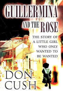 Guillermina and the Rose