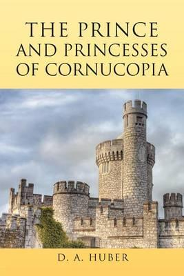 The Prince and Princesses of Cornucopia Cover Image