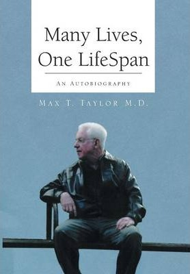 Many Lives, One Lifespan  An Autobiography
