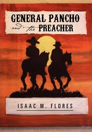 General Pancho and the Preacher