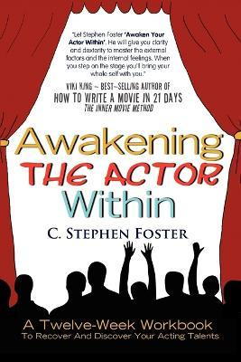 Awakening the Actor Within