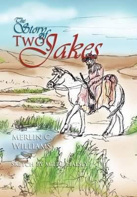 The Story of Two Jakes Cover Image