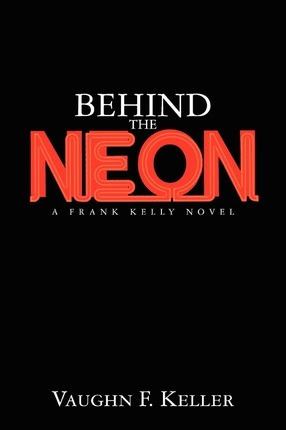 Behind the Neon Cover Image