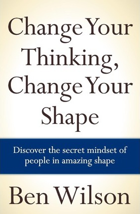 Change Your Thinking, Change Your Shape