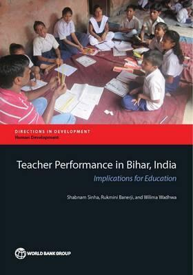 Teacher performance in Bihar, India  implications for education