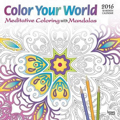 Color Your World  Meditative Coloring with Mandalas