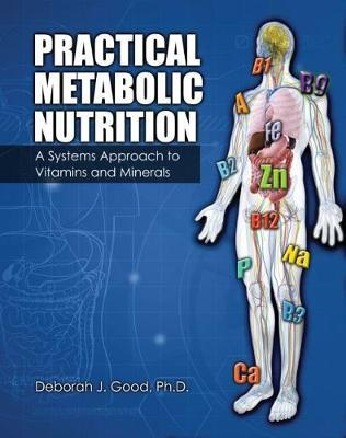 Practical Metabolic Nutrition: Vitamins and Minerals - Text