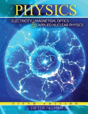 Physics  Electricity Magnetism Optics and Applied Nuclear Physics
