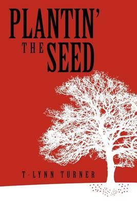 Plantin' the Seed Cover Image