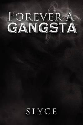 Forever a Gangsta Cover Image