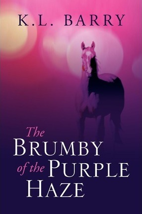 The Brumby of the Purple Haze Cover Image