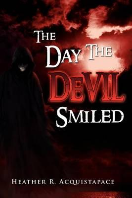 The Day the Devil Smiled Cover Image