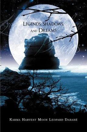 Legends, Shadows and Dreams Cover Image