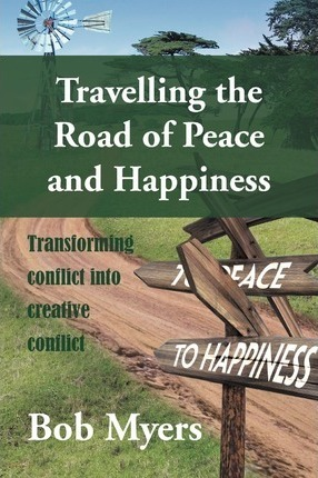 Travelling the Road of Peace and Happiness