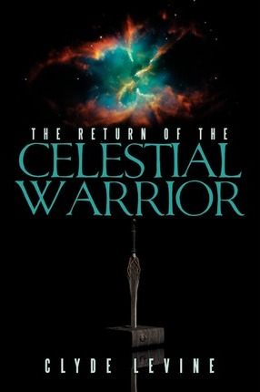 The Return of the Celestial Warrior Cover Image