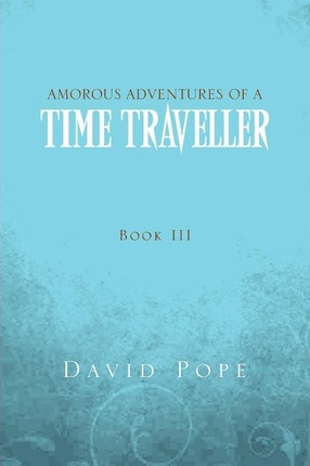 Amorous Adventures of a Time Traveller Cover Image