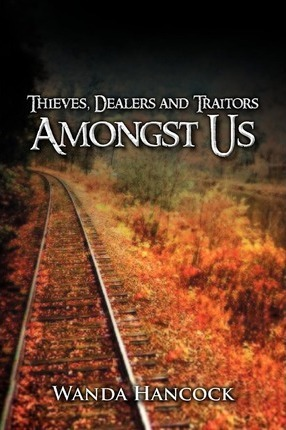 Thieves, Dealers and Traitors Amongst Us Cover Image