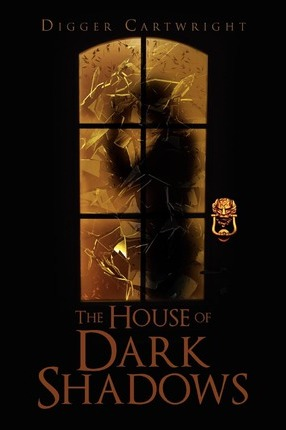 The House of Dark Shadows Cover Image
