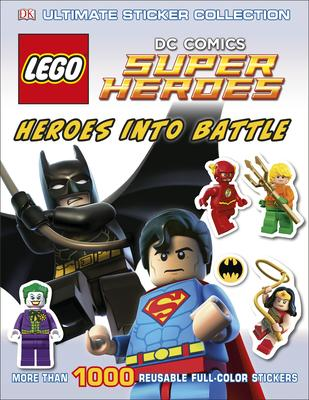 Ultimate Sticker Collection: Lego(r) DC Comics Super Heroes: Heroes Into Battle