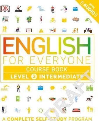 English for Everyone: Level 3: Intermediate, Course Book : DK