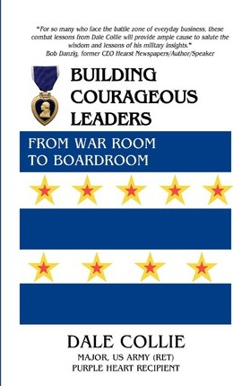 Building Courageous Leaders  From War Room to Boardroom