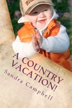 A Country Vacation!