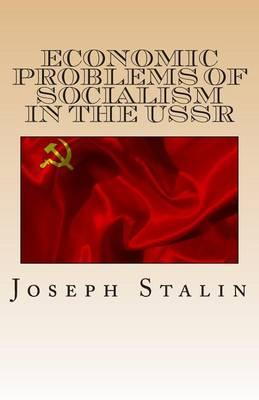 Economic Problems of Socialism in the USSR
