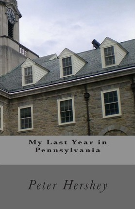 My Last Year in Pennsylvania Cover Image